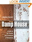 The Damp House: A Guide to the Causes...