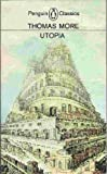 Utopia and Other Essential Writings of Thomas More (Meridian classics) (0452006872) by More, Thomas