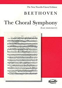 Beethoven The Choral Symphony Last Movement Novello Choral Editions from Novello & Co Ltd