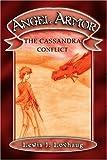 Angel Armor: The Cassandra Conflict