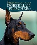 Liz Palika Doberman Pinscher (Doglife: Lifelong Care for Your Dog)