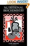 Nutritional Biochemistry, Second Edition