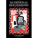 Nutritional Biochemistry, Second Edition ~ Tom Brody