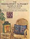The Needlepoint Alphabet Sampler Book: 26 Full-Color Designs With Easy-To-Follow Instructions for Working and Using 32 Stitches (048623472X) by Weiss, Rita