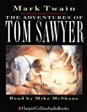 The Adventures of Tom Sawyer (HarperCollinsAudioBooks)