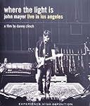 Where the Light Is: John Mayer Live I...
