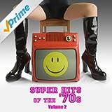 Super Hits Of The '70s Vol. 2