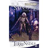 Les Royaumes oublis - La Lgende de Drizzt, tome 1 : Terre natalepar R.A. Salvatore