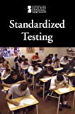 Standardized Testing (Introducing Issues With Opposing Viewpoints)