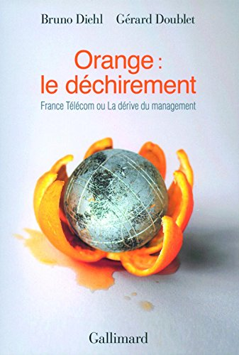 orange-le-dechirement-france-telecom-ou-la-derive-du-management-hors-serie-connaissance