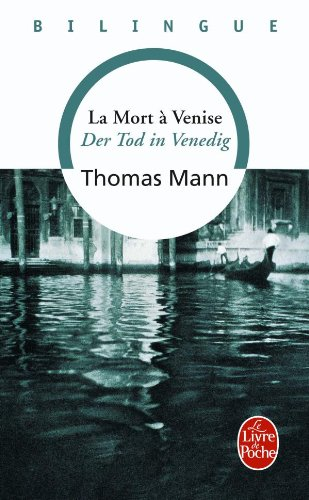 la-mort-a-venise-der-tod-in-venedig-edition-bilingue-francais-allemand