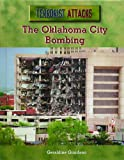 The Oklahoma City Bombing (Terrorist Attacks)