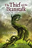 The Thief and the Beanstalk: A Further Tales Adventure (Further Tales Adventures)