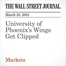 University of Phoenix's Wings Get Clipped (       UNABRIDGED) by Spencer Jakab Narrated by Ken Borgers