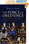 The Force of Obedience The Political...