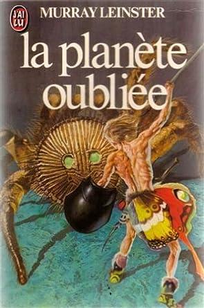 Murray Leinster - la planète oubliée (SF) 51A90FTJ0PL._SY445_