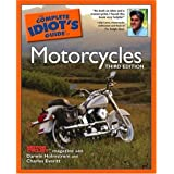 The Complete Idiot's Guide to Motorcycles, Third Edition ~ Darwin Holmstrom