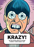img - for KRAZY!: The Delirious World of Anime + Comics + Video Games + Art book / textbook / text book