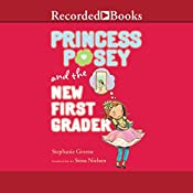 Princess Posey and the New First Grader | Stephanie Greene