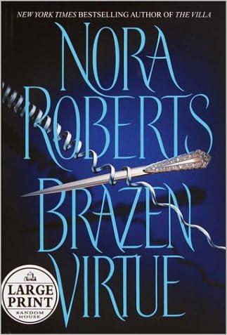 Brazen Virtue (Random House Large Print) written by Nora Roberts