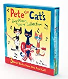 Pete the Cats Sing-Along Story Collection: 3 Great Books from One Cool Cat