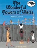img - for The Wonderful Towers of Watts (Reading Rainbow Books) by Patricia Zelver (2005-09-01) book / textbook / text book
