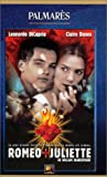 echange, troc Romeo + Juliette [VHS]