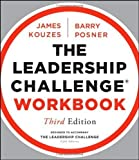 img - for The Leadership Challenge Workbook 3rd (third) Edition by Kouzes, James M., Possner, Barry Z. published by Jossey-Bass (2012) book / textbook / text book