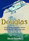 Douglas Light Aero Engines
