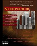 Netrepreneur: The Dimensions of Transferring Your Business Model to the Internet