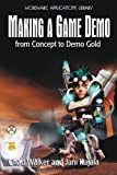 img - for Making A Game Demo: From Concept To Demo Gold (Wordware Game Developer's Library) book / textbook / text book