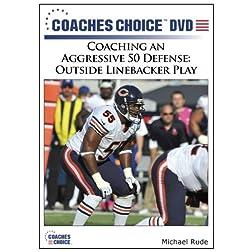 Coaching an Aggressive 50 Defense: Outside Linebacker Play