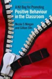 img - for A Kit Bag for Promoting Positive Behaviour in the Classroom book / textbook / text book