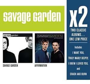 X2:Savage Garden/Affirmation