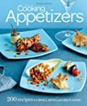 Fine Cooking Appetizers: 200 Recipes...