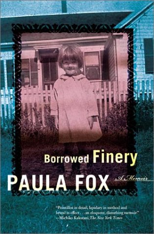 Borrowed Finery: A Memoir, Paula Fox