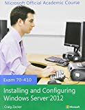 img - for 70-410 Installing and Configuring Windows Server 2012 with MOAC Labs Online Set book / textbook / text book