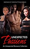 ROMANCE: Unexpected Passions (Scottish Alien Urban Romance Collection) (Contemporary African American Military Paranomal Short Stories)