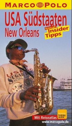 USA Südstaaten / New Orleans. Marco Polo Reiseführer.