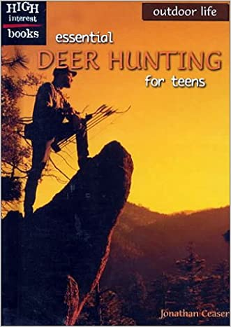 Essential Deer Hunting for Teens (High Interest Books: Outdoor Life)