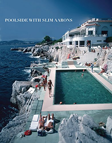 Poolsides With Slim Aarons