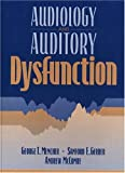 img - for Audiology and Auditory Dysfunction book / textbook / text book