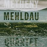 Metheny Mehldau Quartet by Nonesuch