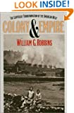 Colony and Empire: The Capitalist Transformation of the American West
