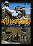 echange, troc Eric Micheletti - Les forces spéciales en Irak : Guerre contre Saddam Hussein