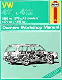 img - for Volkswagen 411 and 412 1968-75 All Models 1679cc and 1795cc Owner's Workshop Manual (Classic Reprints series: Owner's Workshop Manuals) book / textbook / text book