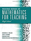 img - for Making Sense of Mathematics for Teaching High School (Understanding How to Use Functions) book / textbook / text book
