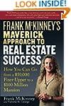 Frank McKinney's Maverick Approach to...