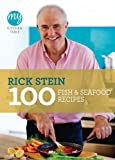 Rick Stein My Kitchen Table: 100 Fish and Seafood Recipes