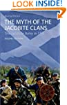The Myth of the Jacobite Clans: The J...